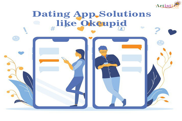 How to create Dating App Solutions like Okcupid/Bumble?