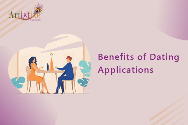 What Are the Benefits of Online Dating Application